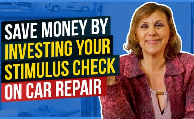 Save Money By Investing Your Stimulus Check on Car Repairs